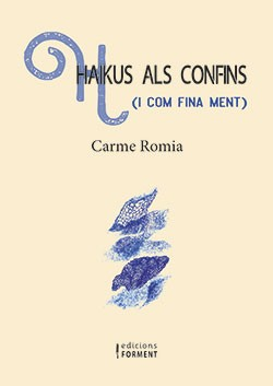 Haikus als confins (i com fina ment)